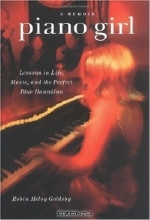 Robin Meloy Goldsby. Piano Girl: Lessons in Life, Music, and the Perfect Blue Hawaiian