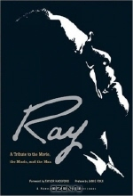 Jamie Foxx. Ray: A Tribute to the Movie, the Music, and the Man (Newmarket Pictorial Moviebooks)