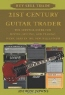 Andrew Downs. 21st Century Guitar Trader: The Survival Guide For Buying, Selling, And Trading Music Gear In The New Millenium
