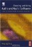Mike Collins. Choosing and Using Audio and Music Software : A guide to the major software applications for Mac and PC