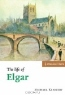 Michael Kennedy. The Life of Elgar (Musical Lives)