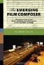 Richard Bellis. The Emerging Film Composer: An Introduction to the People, Problems, and Psychology of the Film Music Business